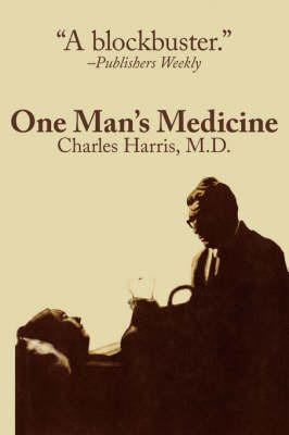 One Man's Medicine by Charles Harris image