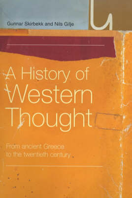 A History of Western Thought by Nils Gilje
