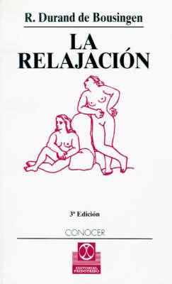 La Relajacion by R. Durand de Bousingen