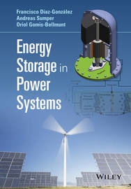 Energy Storage in Power Systems by Andreas Sumper
