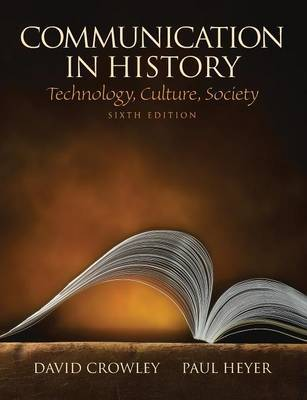 Communication in History by David Crowley