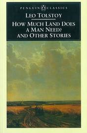 How Much Land Does a Man Need? by Leo Tolstoy image