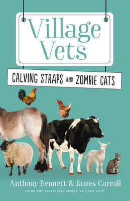 Calving Straps and Zombie Cats by Anthony Bennett