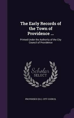 The Early Records of the Town of Providence ...