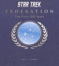 Star Trek Federation by David A Goodman