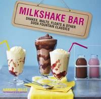 Milkshake Bar by Hannah Miles