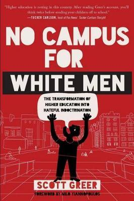 No Campus for White Men by Scott Greer