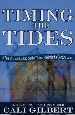 Timing the Tides by Cali Gilbert image