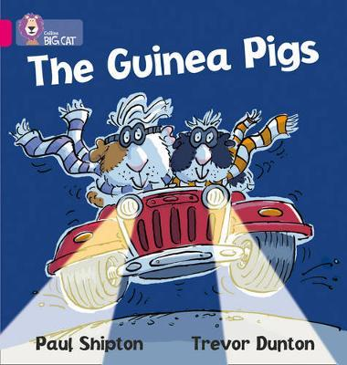 The Guinea Pigs by Paul Shipton