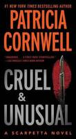 Cruel and Unusual (Kay Scarpetta #4) US Ed. by Patricia Cornwell