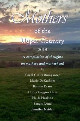 Mothers of the Upper Country by Carol Cutler Bumgarner