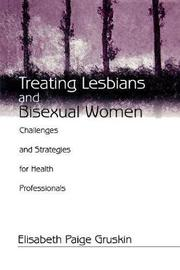 Treating Lesbians and Bisexual Women by Elisabeth Paige Gruskin