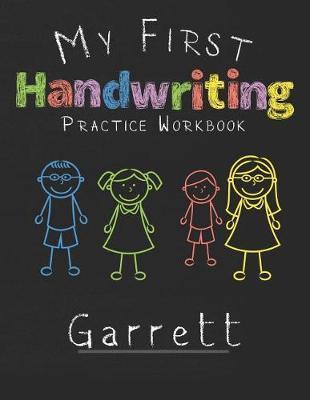My first Handwriting Practice Workbook Garrett by Garrett Publshing image