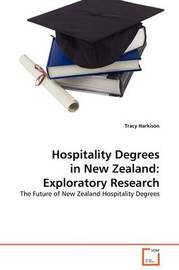 Hospitality Degrees in New Zealand by Tracy Harkison