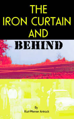 The Iron Curtain and Behind by Karl-Werner Antrack image