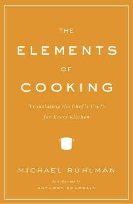 The Elements of Cooking by Michael Ruhlman image