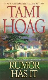 Rumor Has it by Tami Hoag
