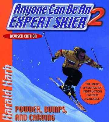 Anyone Can be an Expert Skier: 2 by Harald R. Harb image