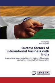 Success Factors of International Business with India by Pilny Ond Ej
