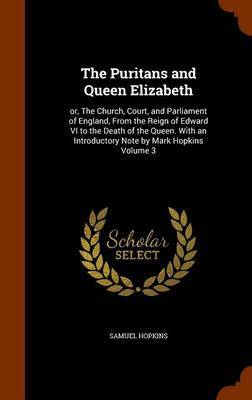 The Puritans and Queen Elizabeth by Samuel Hopkins image