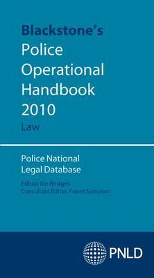 Blackstone's Police Operational Handbook: Law: 2010 by Police National Legal Database image