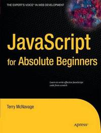 JavaScript for Absolute Beginners by Terry McNavage image