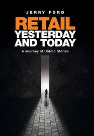 Retail Yesterday and Today by Jerry Ford