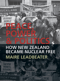 Peace, Power & Politics by Maire Leadbeater