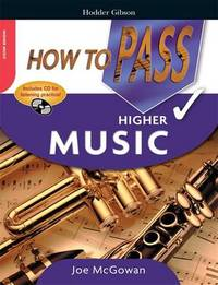 How to Pass Higher Grade Music by Joe McGowan image