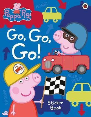 Peppa Pig: Go, Go, Go! by Peppa Pig