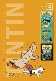 The Adventures of Tintin - Red Rackham's Treasure #12 / The Seven Crystal Balls #13 / Prisoners of the Sun #14 (3 Complete Adventures in 1 Volume, Vol. 4) by Herge image