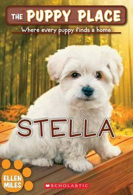 The Stella (the Puppy Place #36) by Ellen Miles