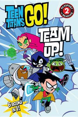 Teen Titans Go! (Tm): Team Up! by DC Comics image