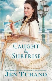 Caught by Surprise (Apart From the Crowd) by Jen Turano