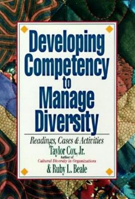 Developing Competency To Manage Diversity by Ruby L. Beale