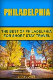 Philadelphia by Gary Jones