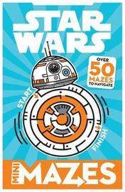 Star Wars Mini Mazes by Egmont Publishing UK