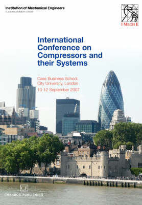 International Conference On Compressors and their Systems by Institution of Mechanical Engineers image
