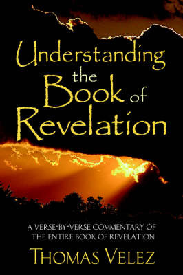 Understanding The Book Of Revelation by Thomas, A Velez image