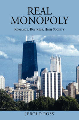 Real Monopoly by Jerold Ross