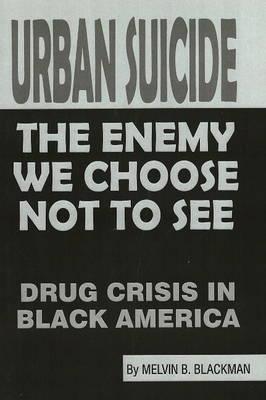 Urban Suicide by Melvin Blackman