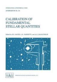 Calibration of Fundamental Stellar Quantities