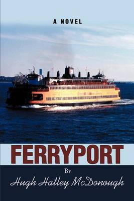 Ferryport by Hugh H. McDonough