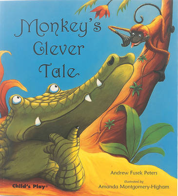 Monkey's Clever Tale by Andrew Fusek Peters image