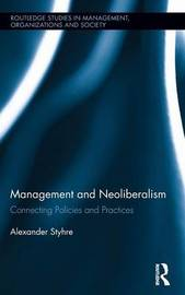 Management and Neoliberalism by Alexander Styhre