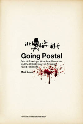 Going Postal by Mark Ames image