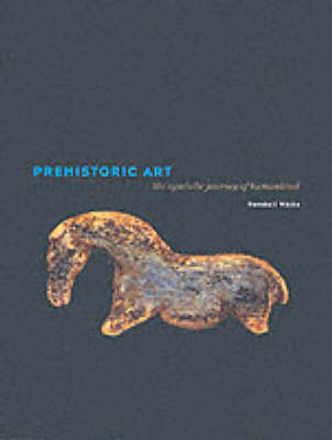 Prehistoric Art: Symbolic Journey of Humankind by Randall White image