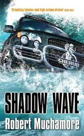 Shadow Wave (CHERUB #12) by Robert Muchamore
