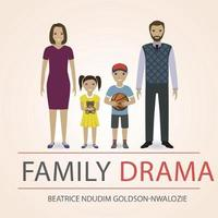 Family Drama by Beatrice Ndudim Goldson-Nwalozie