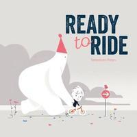 Ready to Ride by Sebastien Pelon